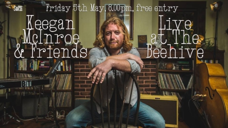 Keegan McInroe May 17th Beehive